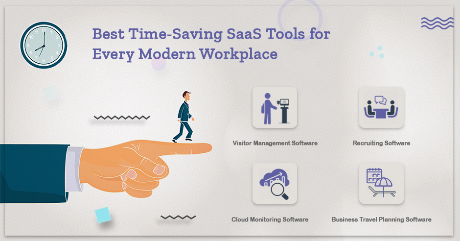 Best Time-Saving SaaS Tools for Every Modern Workplace