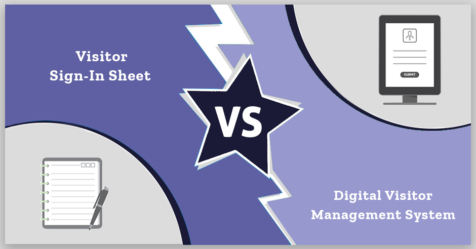 Visitor Sign-In Sheet vs Digital Visitor Management System