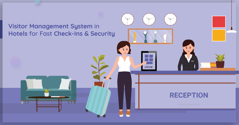 Visitor Management System in Hotels for Fast Check-Ins & Security