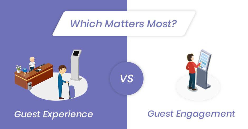 Guest Experience vs. Guest Engagement Which Matters Most?