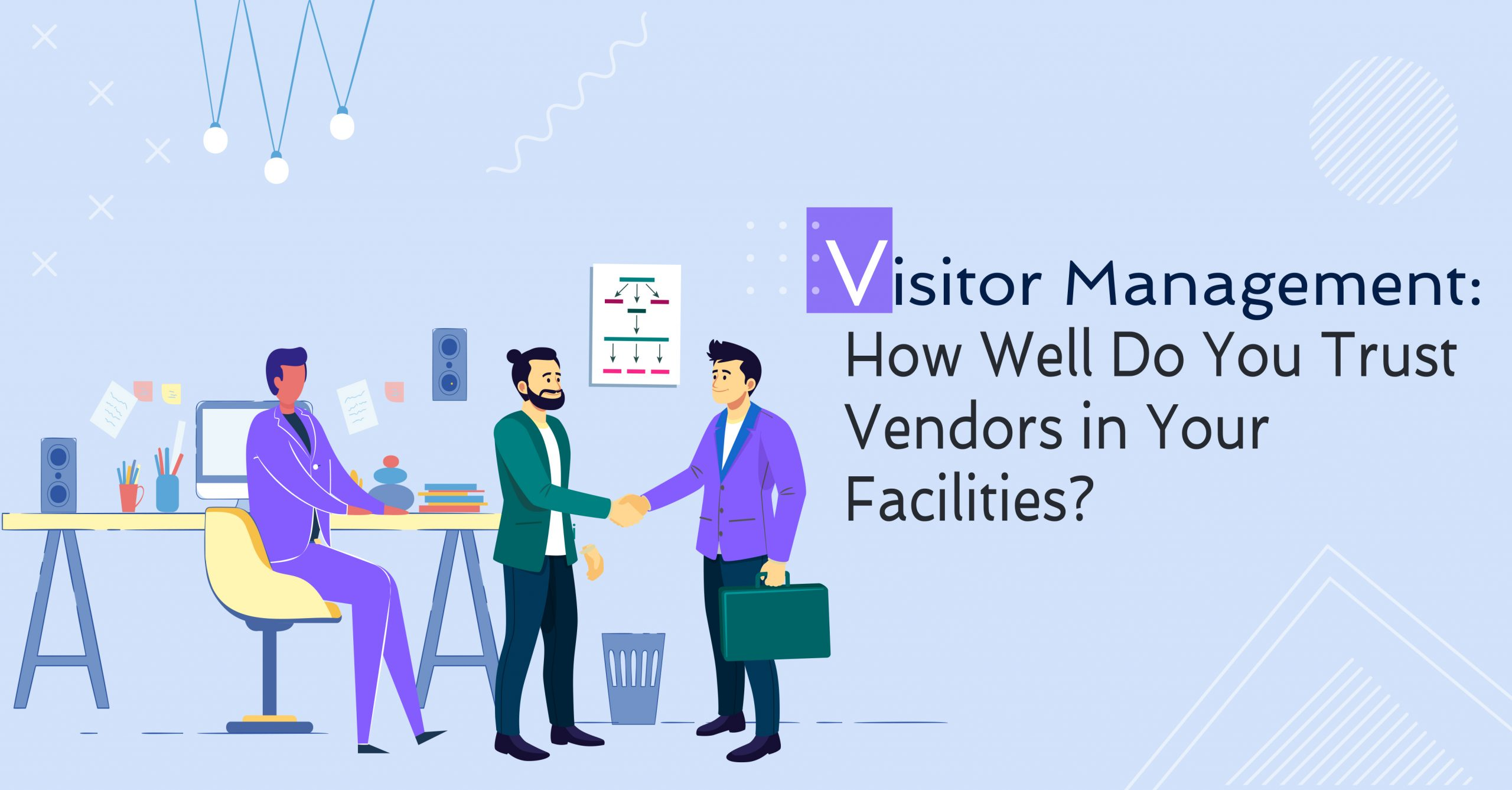 Visitor Management How Well Do You Trust Vendors in Your Facilities?