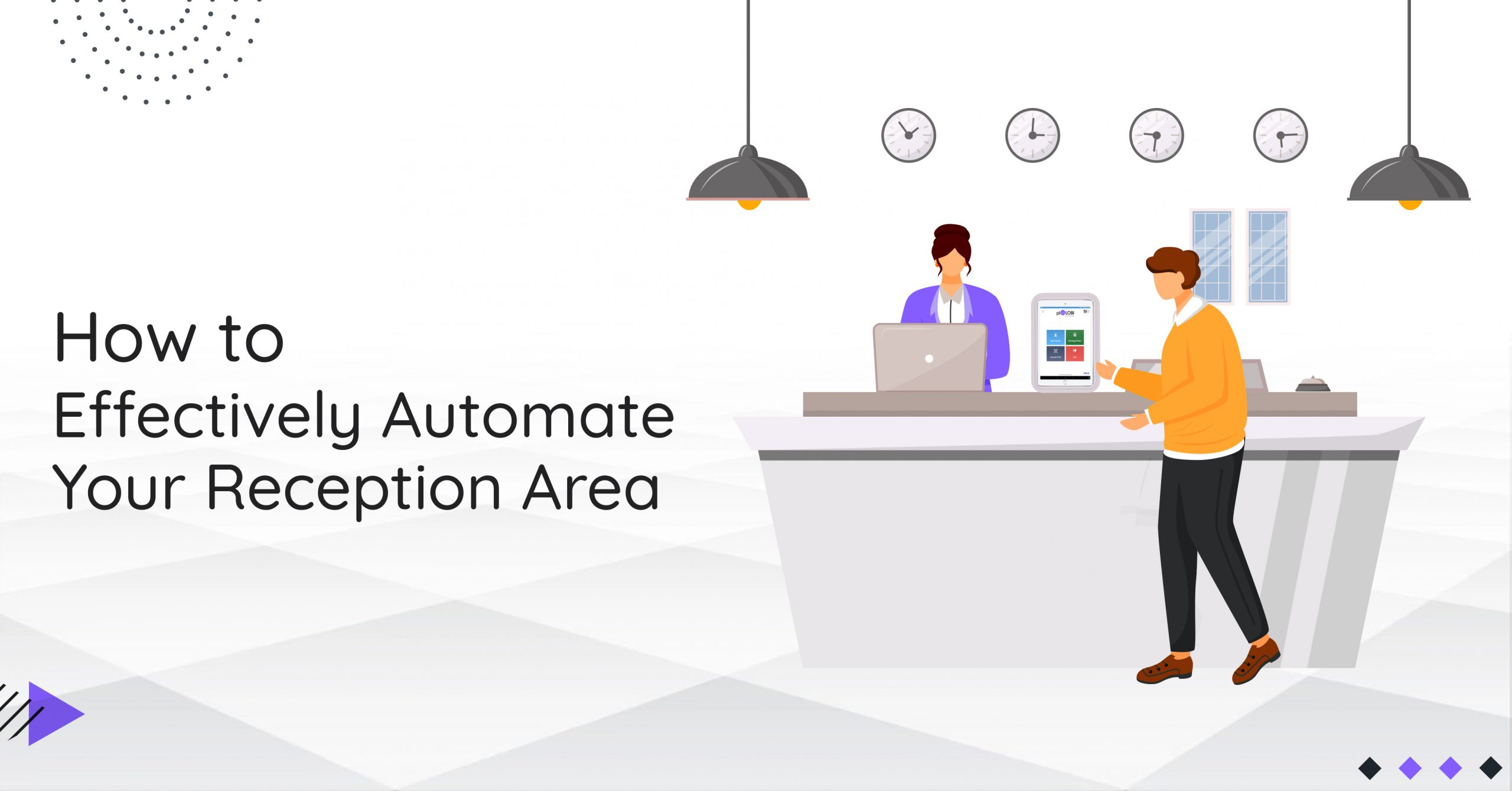 How to Effectively Automate Your Reception Area
